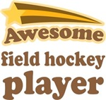 Awesome Field Hockey Player T-shirts