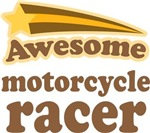 Awesome Motorcycle Racer T-shirts