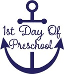 1st Day Of Preschool anchor tee shirts