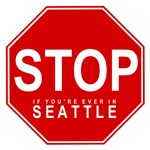Stop In Seattle Washington T-shirts