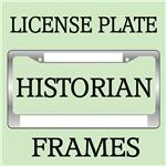 HISTORIAN LICENSE PLATE FRAMES