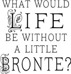 Funny Bronte  Quote T-shirts and Gifts