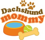 Dachshund Mommy Pet Mom Gifts and T-shirts