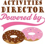 Activities Director Powered By Doughnuts Gifts