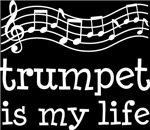 Trumpet is My Life Music Staff Gifts and Shirts