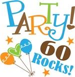 60th Birthday Party 60 Rocks T-shirts