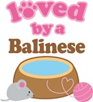 Loved By A Balinese Tshirt Gifts