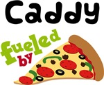 CADDY Funny Fueled By Pizza T-shirts