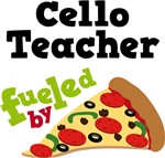 Cello Teacher Fueled By Pizza T shirts