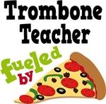 Trombone Teacher Fueled By Pizza T shirts