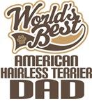 American Hairless Terrier Dad (Worlds Best) Shirts
