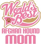 Afghan Hound Mom T-shirts and Giftgs