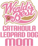Catahoula Leopard Dog Mom T-shirts and Gifts