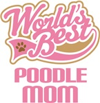 Poodle Mom T-shirts