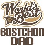 Bostchon Dad (Worlds Best) T-shirts