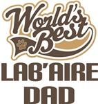 Lab'Aire Dad (Worlds Best) T-shirts