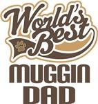 Muggin Dad (Worlds Best) T-shirts