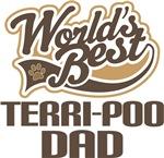Terri-Poo Dad (Worlds Best) T-shirts
