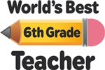 6th Grade Teacher Pencil T-shirts and Mugs