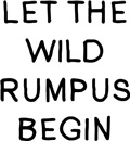 Let The Wild Rumpus