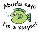 Abuela Says I'm a Keeper!