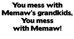 Don't Mess with Memaw's Grandkids!