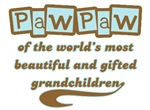 PawPaw of Gifted Grandchildren