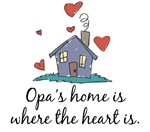 Opa's Home is Where the Heart Is
