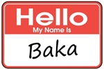 Hello, My name is Baka