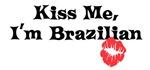 Kiss me, I'm Brazilian