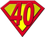 Super 40, 40th Gifts!