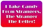 Stranger's Candy!