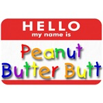 Peanut Butter Butt