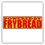 Powered By Frybread