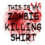 My Zombie Killing Shirt