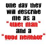 Quiet Man / Good Neighbor