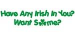 Want Some Irish