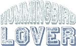 Hummingbird Lover Bird Love T-shirts Gifts