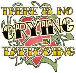 There's No Crying in Tattooing t-shirts gifts