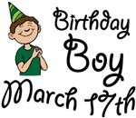 Birthday Boy March 17th T-shirts Gifts