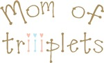 Mom of Triplets Girl Boy Triiplets T-shirts Gifts