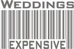 Weddings Expensive Bar Code Funny T-shirts Gifts