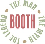 Booth the Man the Myth the Legend T-shirts Gifts