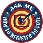 Ask me how to register to Vote T-shirts Gifts