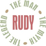 Rudy the man the myth the legend T-shirts Gifts