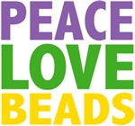 Peace Love Beads Mardi Gras Tees Gifts