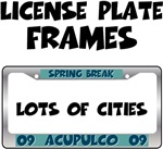 Spring Break 2009 License Plate Frames
