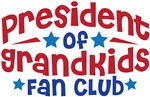 PRESIDENT OF GRANDKIDS FAN CLUB