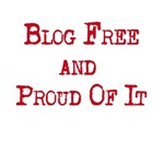 Blog Free and Proud