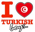 I love Turkish boys